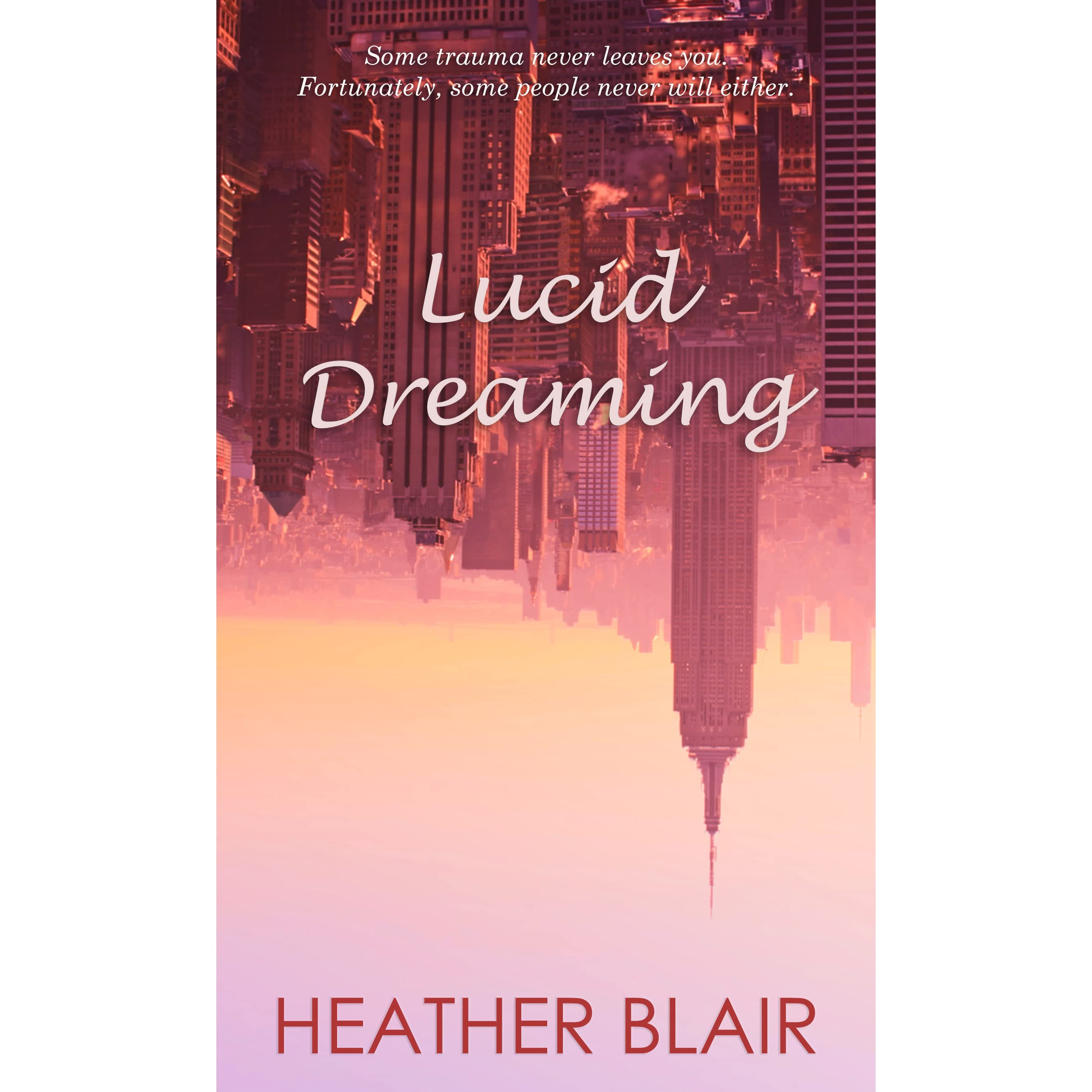 Lucid Dreaming by Heather Blair