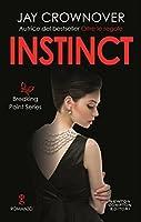 Instinct (The Breaking Point, #2)