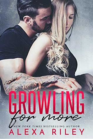 Growling For More by Alexa Riley