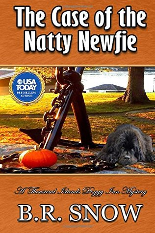 The Case of the Natty Newfie (The Thousand Islands Doggy Inn Mysteries)
