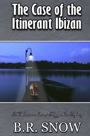 The Case of the Itinerant Ibizan (The Thousand Islands Doggy Inn Mysteries)
