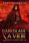 Darkblade Savior (Hero of Darkness #6)