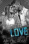Whole Lotta Love (Rock Star Hearts #1)