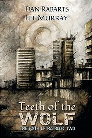 Teeth of the Wolf (Path of Ra #2)