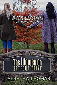 The Women on Retford Drive (Dancing Hills Mystery #1)