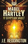 Mabel Hartley and the Egyptian Vault (1)