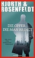 Die Opfer, die man bringt (Sebastian Bergman #6)