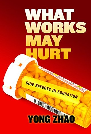 What Works May Hurt—Side Effects in Education