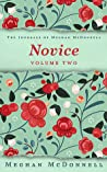Novice  (The Journals of Meghan McDonnell, #2)