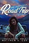 The Last Family Road Trip (Vampire Innocent, #4)