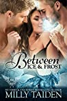 Between Ice and Frost (Paranormal Dating Agency #17)