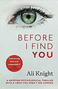 Before I Find You: Are you being followed?