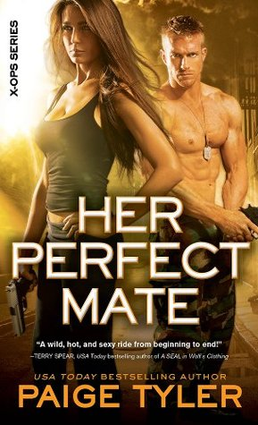Her Perfect Mate (X-Ops, #1) by Paige Tyler