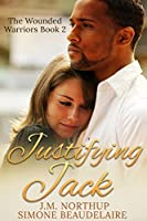 Justifying Jack (The Wounded Warriors Book 2)