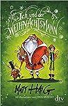 Ich und der Weihnachtsmann by Matt Haig