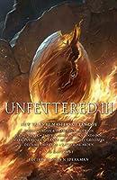 Unfettered III (Unfettered #3)