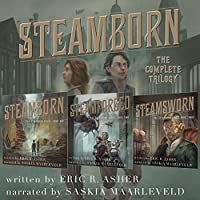Steamborn: The Complete Trilogy Box Set (Steamborn, #1-3)