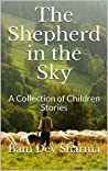 The Shepherd in the Sky: A Collection of Children Stories