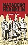 Matadero Franklin: La leyenda del cabro