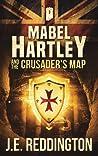 Mabel Hartley and the Crusader's Map (3)