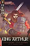 King Arthur (EDGE: I HERO: Legends Book 4)
