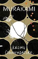 Killing Commendatore (Kishidancho Goroshi, #1-2)
