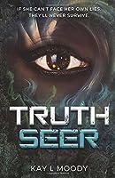 Truth Seer (Truth Seer Trilogy)