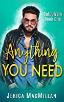Anything You Need (Cataclysm #1)