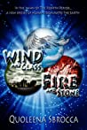 Wind and Glass, Fire and Stone