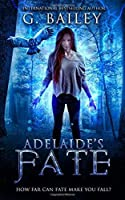Adelaide's Fate (Her Fate #1)