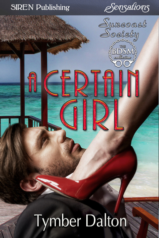 A Certain Girl by Tymber Dalton