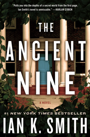 The Ancient Nine by Ian K  Smith