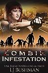 Zombie Infestation (A Serena Rouge Novel Book 1)