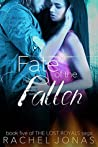 Fate of the Fallen (The Lost Royals Saga #5)