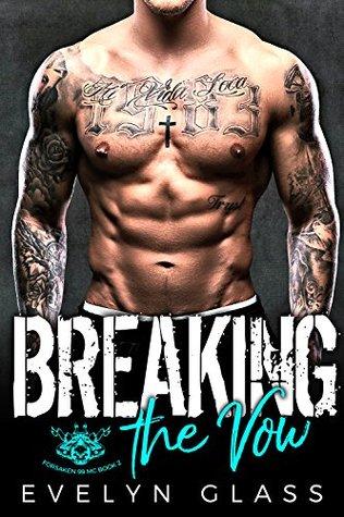 Breaking the Vow (Forsaken 99 MC #2)