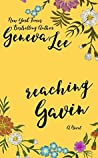 Reaching Gavin (Good Girls Don't, #3)