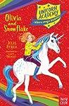 Olivia and Snowflake (Unicorn Academy: Where Magic Happens, #6)