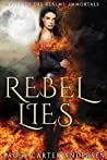 Rebel Lies (Mates of the Realms: Immortals #2)