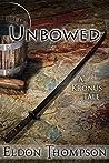 Unbowed (The Legend of Asahiel #3.1)