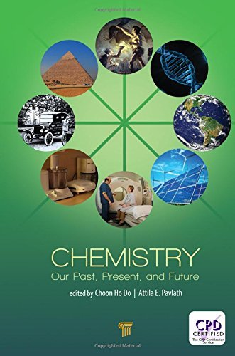 Chemistry Our Past, Present, and Future