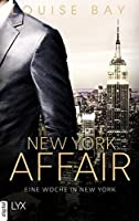New York Affair - Eine Woche in New York (The Empire State Trilogy, #1)