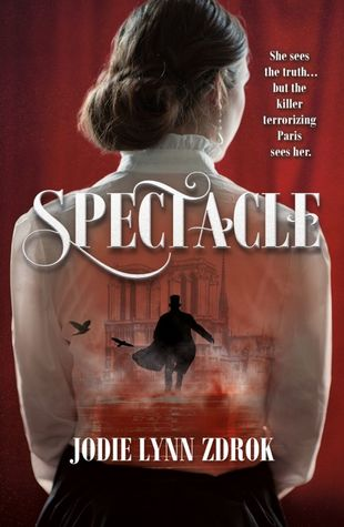 Spectacle (Spectacle, #1)