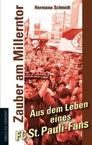 Zauber am Millerntor: Aus dem Leben eines FC St. Pauli-Fans (Werkstatt Fanbuch)