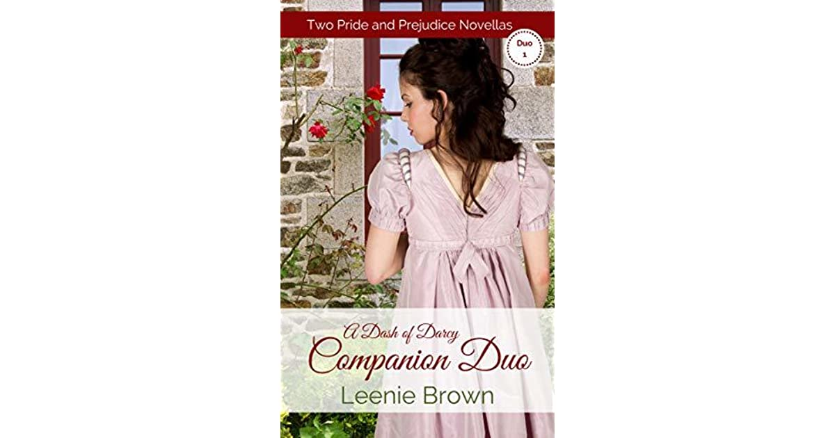 A Dash Of Darcy And Companions Duo 1 By Leenie Brown
