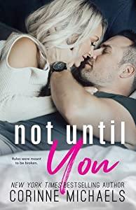 Not Until You (Second Time Around, #3)