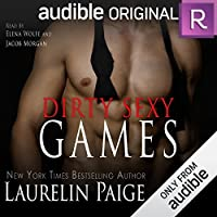 Dirty Sexy Games (Dirty Games Duet, #2)