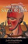The Walkabout of Sailor Jim (Novels by Judith Lloyd Klauba)