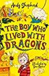The Boy Who Lived with Dragons (The Boy Who Grew Dragons, #2)
