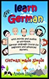Learn German with stories and audios as workbook. German lang... by Anton Hager