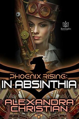 In Absinthia (Phoenix Rising #3)